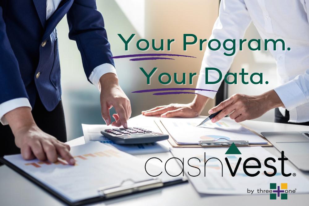 cashvest® is Your Program